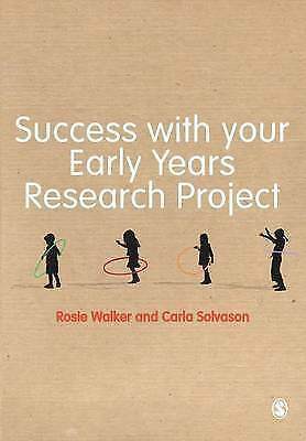 1 of 1 - Success with Your Early Years Research Project by Rosie Walker, Carla...