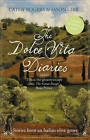 The Dolce Vita Diaries by Cathy Rogers, Jason Gibb (Paperback, 2010)
