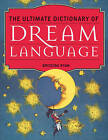 Ultimate Dictionary of Dream Language by Briceida Ryan (Paperback, 2013)