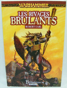 LES RIVAGES BRULANTS Robert EARL Livre NEUF Warhammer Bibliothèque interdite