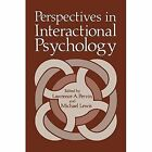 Perspectives in Interactional Psychology by Springer-Verlag New York Inc. (Paperback, 2011)