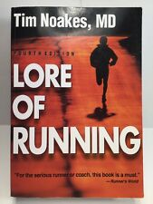 LORE of RUNNING, 4th Edition by Tim Noakes, MD ~ For the Serious Runner or Coach