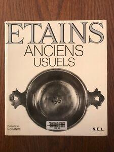 Étains : Anciens usuels - N.E.L