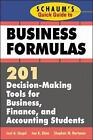 Schaum's Quick Guide to Business Formulas: 201 Decision-Making Tools for Business, Finance, and Accounting Students by Dr. Jae K. Shim, Joel G. Siegel, Stephen W. Hartman (Paperback, 1997)