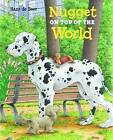Nugget on Top of the World by Hans de Beer (Hardback, 2015)