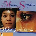 Only for the Lonely [Compilation] by Mavis Staples (CD, Jun-1993, Stax (USA))