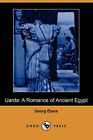 Uarda: A Romance of Ancient Egypt (Dodo Press) by Georg Ebers (Paperback / softback, 2007)