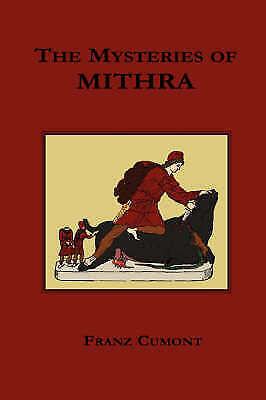 The Mysteries of Mithra, Cumont, Franz Valery Marie, Used; Good Book