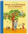 Warum wächst Schokolade nicht auf Bäumen? von Susanne Orosz (2013, Gebundene Ausgabe)