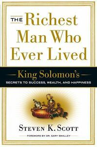 The-Richest-Man-Who-Ever-Lived-King-Solomon-039-s-Secrets-to-Success-Wealth