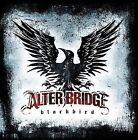 Blackbird by Alter Bridge (CD, Oct-2007, Universal Republic)