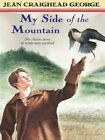 My Side of the Mountain by Jean Craighead George (Paperback / softback, 2005)