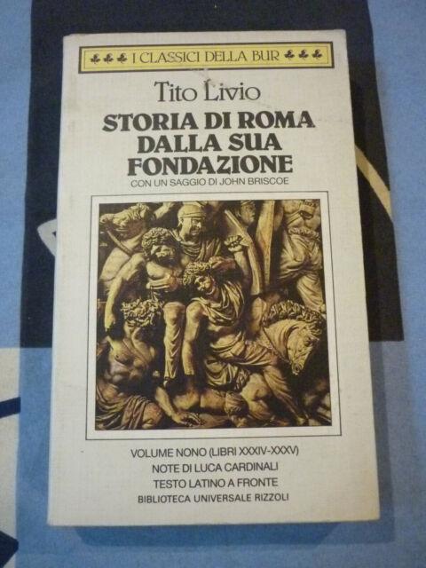 TITO LIVIO STORIA DI ROMA DALLA SUA FONDAZIONE volume sesto (XXXIV-XXXV)