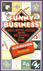 Funny Business: Moguls, Mobsters, Megastars and the Mad, Mad World of the Ad Game by Allen Rosenshine (Hardback, 2006)