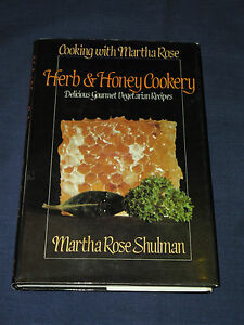 Vintage-Cookbook-HERB-amp-HONEY-COOKERY-Gourmet-Vegetarian-MARTHA-ROSE-SHULMAN