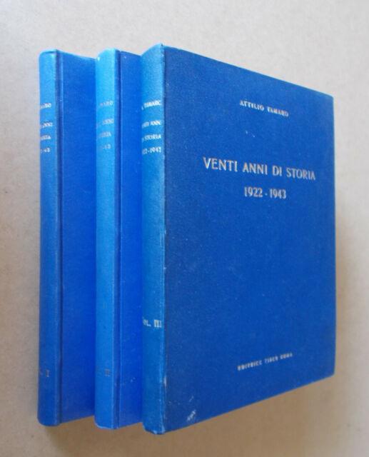 Attilio Tamaro - Venti anni di storia 1922-1943. 3 voll.