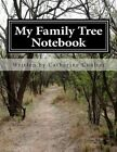My Family Tree Notebook: A Family Tree Research Workbook by Catherine Coulter (Paperback / softback, 2013)