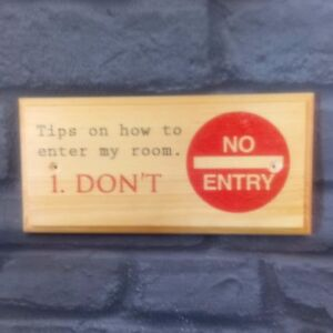 Tips On Entering My Room Sign Funny No Entry Plaque Keep Out Bedroom Door 178 Ebay
