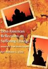 Desi-American Reflections on Suffering Change: Secrets of 'a Triple Identity Enigma' by Ravi Prakash G Dani (Hardback, 2012)