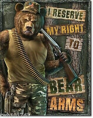 Camo Ammo Bear I Reserve My Right to Arms TIN SIGN poster gun army prepper 2023
