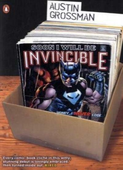 Soon I Will be Invincible By Austin Grossman. 9780141030777