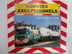 Convois Exceptionnels Ouvrage Neuf Sous Blister 160 Pages Format 28 X24,5