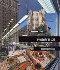 Photorealism: Beginnings to Today by Louis K. Meisel, Miranda Lash, Russell Lord (Hardback, 2014)