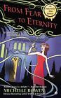 From Fear to Eternity von Michelle Rowen (2014, Taschenbuch)
