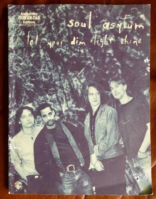 Soul Asylum: Let Your Dim Light Shine (1995, Paperback)