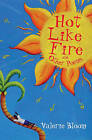 Hot Like Fire Bind-up by Valerie Bloom (Paperback, 2009)