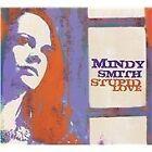 Mindy Smith - Stupid Love (2009)