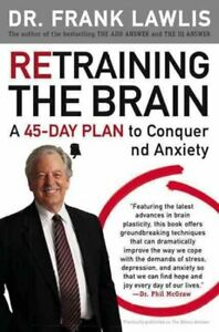 Retraining-the-Brain-A-45-day-Plan-to-Conquer-Stress-and-Anxiety-Paperback