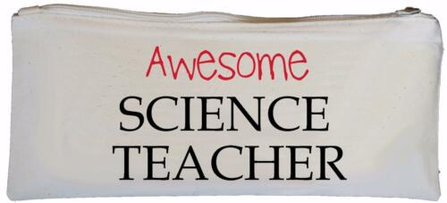 Awesome Science Teacher SUPPLIED EMPTY School gift Canvas Pencil Case