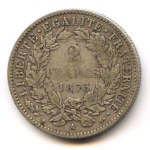 III No Republic (1871-1940) 2 Francs Cérès 1873 Paris