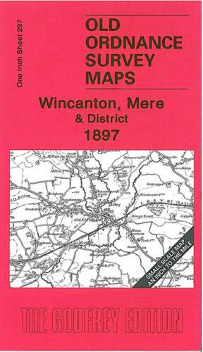 OLD ORDNANCE SURVEY MAP WINCANTON MERE 1897 BRUTON CHICKLADE GILLINGHAM