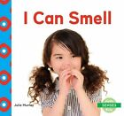 I Can Smell by Julie Murray (Hardback, 2015)