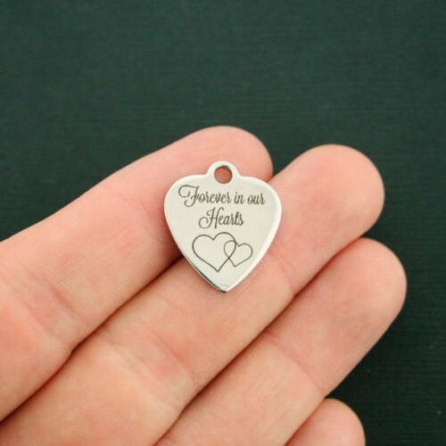 BFS2377 Forever in Our Hearts Memorial Stainless Steel Charm