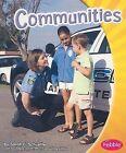 Communities by Sarah L Schuette (Paperback / softback, 2009)