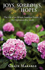 Joys, Sorrows, and Hopes: The Life of an African American Family in the Depression-Era South by Grace Marable (Paperback / softback, 2011)