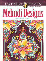 Mehndi Designs - A Creative Haven Adult Coloring Book From Dover Publications