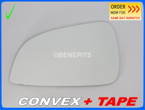 CONVEX TAPE Wing Mirror Glass For Opel ASTRA H ECO  2009-10  Left #F032 #395