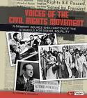Voices of the Civil Rights Movement: A Primary Source Exploration of the Struggle for Racial Equality by Lori Mortensen (Hardback, 2015)