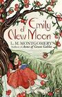 Emily of New Moon: A Virago Modern Classic by L. M. Montgomery (Paperback, 2013)
