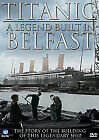 Titanic - A Legend Built In Belfast (DVD, 2012)