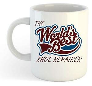 The Worlds Best Shoe Repairer Mug