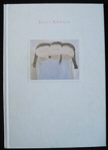 Julia Körner - Katalog Ostdeutsche Sparkassenstiftung Mecklenburg -Vorpommern. - Hanau, Deutschland - Julia Körner - Katalog Ostdeutsche Sparkassenstiftung Mecklenburg -Vorpommern. - Hanau, Deutschland