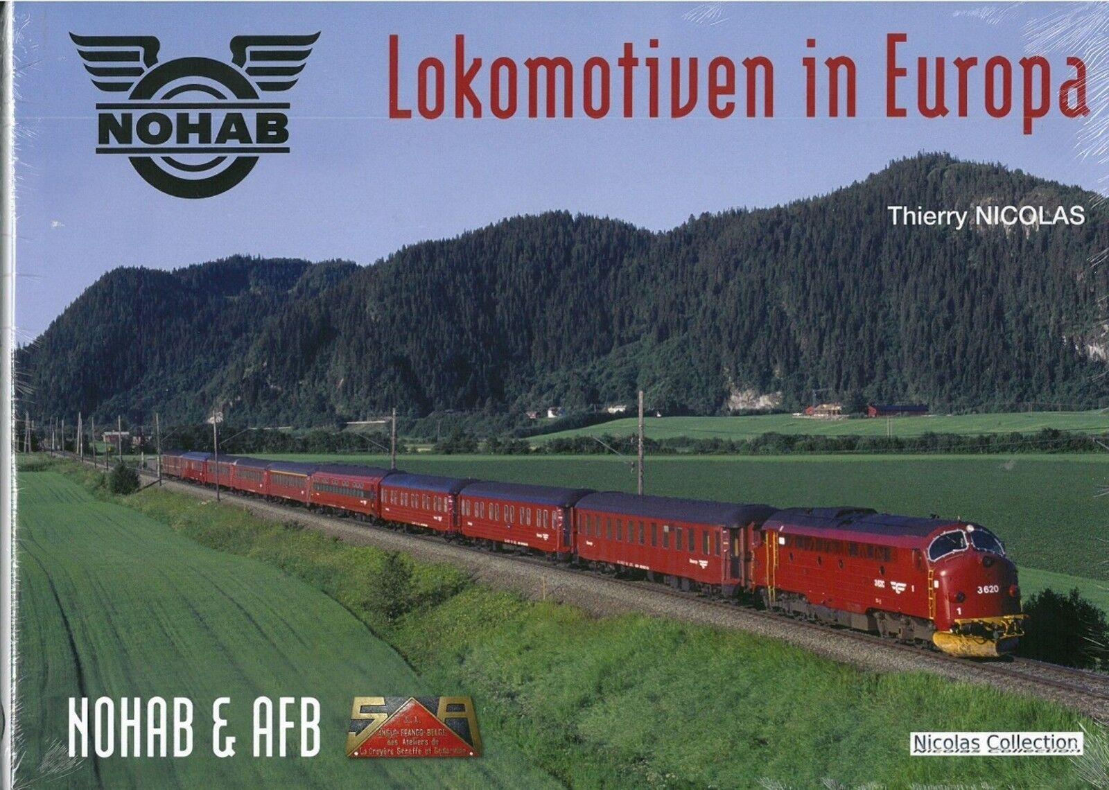 Nicolas Collection 978-2-930748-27-6 Buch NOHAB Lokomotiven in Europa Neu+OVP