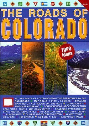 The Roads of Colorado by Burdett, William H.