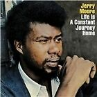 Jerry Moore - Life Is a Constant Journey Home [Remastered] (2013)