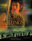 The  Lord of the Rings  Official Movie Guide by Brian Sibley (Paperback, 2001)